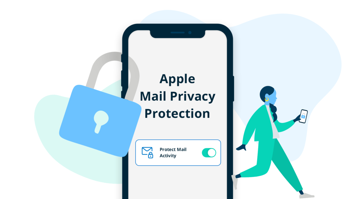 Apple's Mail Privacy Protection Will Force Relevance and Improve UX